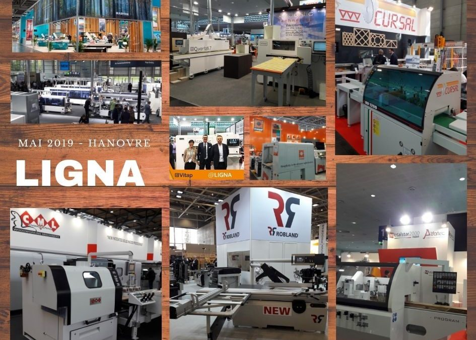 LIGNA HANOVRE- MAI 2019 – SALON LEADER INTERNATIONAL DE LA MACHINE A BOIS